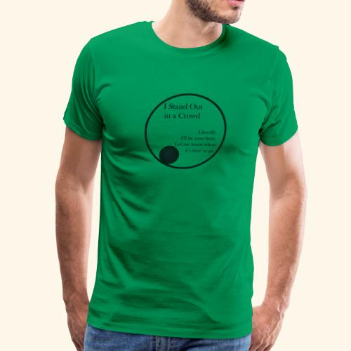 Introverts Stand Out - Men's Premium T-Shirt