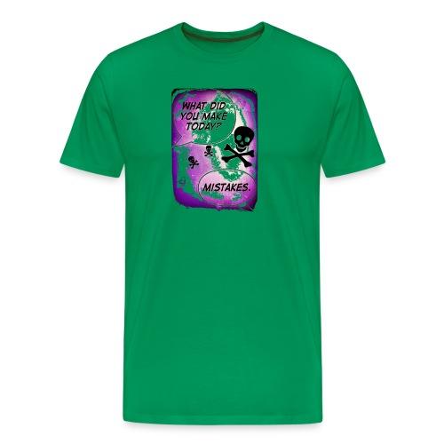 Makin' Mistakes By: Anarchy Angels Ltd. - Men's Premium T-Shirt