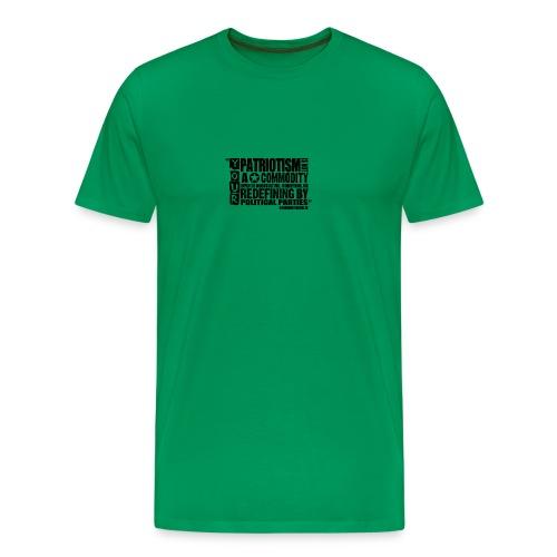 Patriotism Quote - Men's Premium T-Shirt