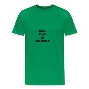 Keep calm and be yourself - Men's Premium T-Shirt