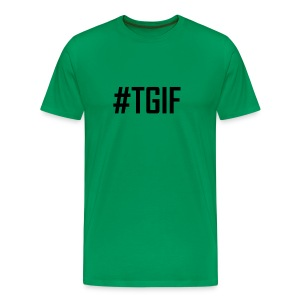 TGIF - Thank God It's Friday T-Shirts and Products - Men's Premium T-Shirt