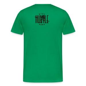 STAY HUMBLE, HUSTLE HARD - Men's Premium T-Shirt