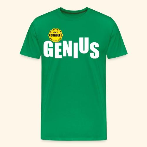100% stable genius - Men's Premium T-Shirt