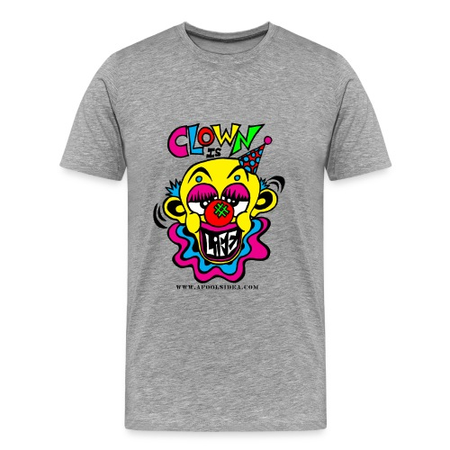 Clown Is Life - Men's Premium T-Shirt
