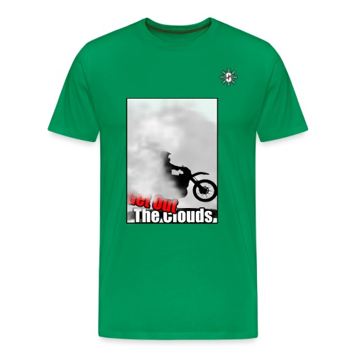 Get out the cloud moto - Men's Premium T-Shirt