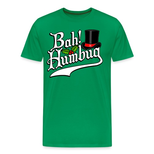 Bah Humbug Christmas Scrooge Funny No Humbuggery - Men's Premium T-Shirt
