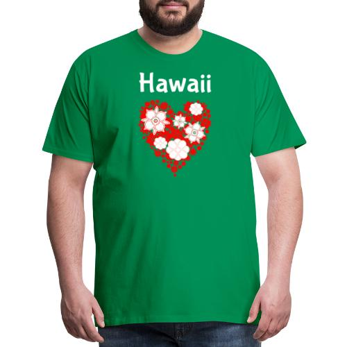 Hawaii Flower Heart Tropical Paradise - Men's Premium T-Shirt