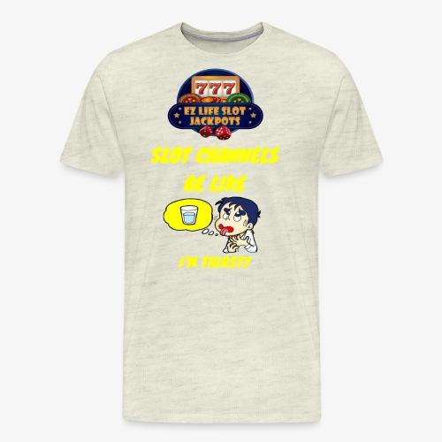 THIRSTY - Men's Premium T-Shirt