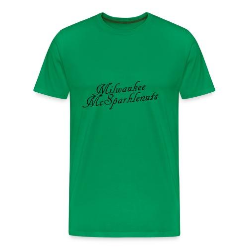 Milwaukke Mcsparklenuts - Men's Premium T-Shirt