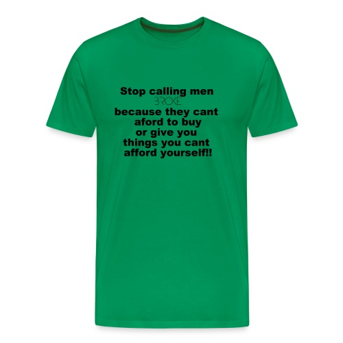 broke - Men's Premium T-Shirt