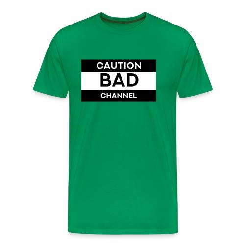 Caution Bad Channel - Men's Premium T-Shirt