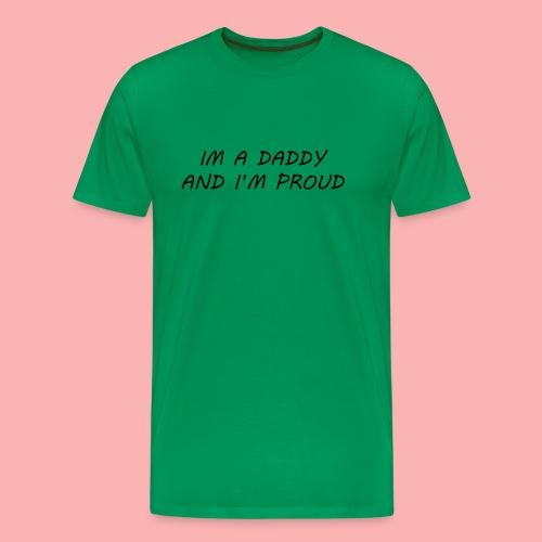 PROUD DADDY - Men's Premium T-Shirt