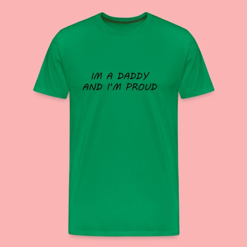 PROUD DADDY - Men's Premium T-Shirt