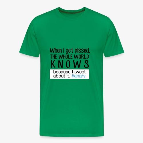 The Whole World Knows - Men's Premium T-Shirt