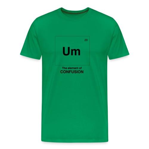 Um - Men's Premium T-Shirt