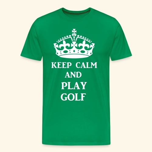 keep calm play golf wht - Men's Premium T-Shirt