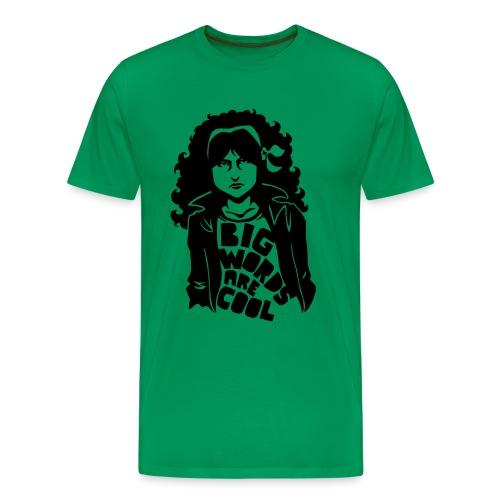 Big Words Are Cool - Men's Premium T-Shirt