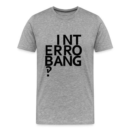 interrobang - Men's Premium T-Shirt