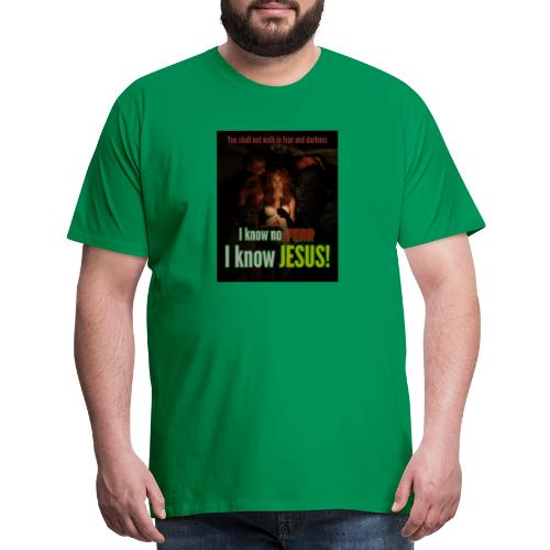I know no fear - I know Jesus! Illustration & text - Men's Premium T-Shirt