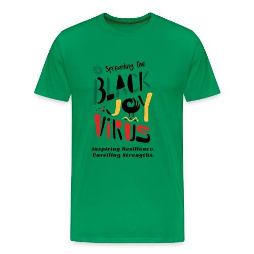 Spreading the Black Joy Virus - Men's Premium T-Shirt
