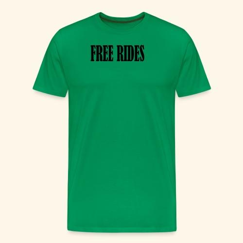 free rides - Men's Premium T-Shirt