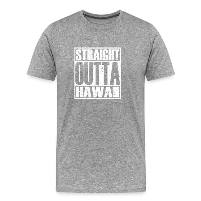 Straight Outta Hawaii