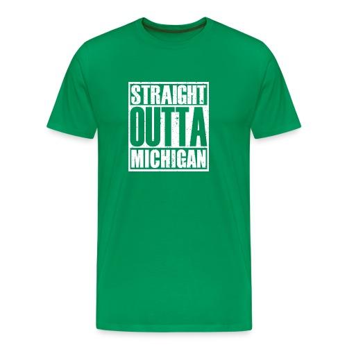 Straight Outta Michigan - Men's Premium T-Shirt