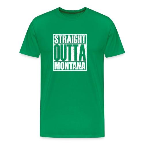 Straight Outta Montana - Men's Premium T-Shirt