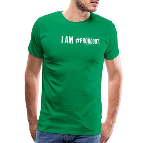 I am proudout - Men's Premium T-Shirt
