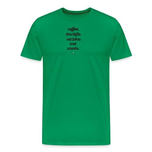 Coffee, deadlifts, snatches, snacks - Men's Premium T-Shirt