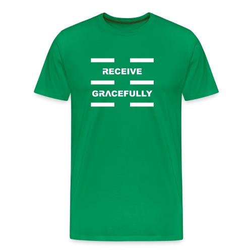 Receive Gracefully White Letters - Men's Premium T-Shirt