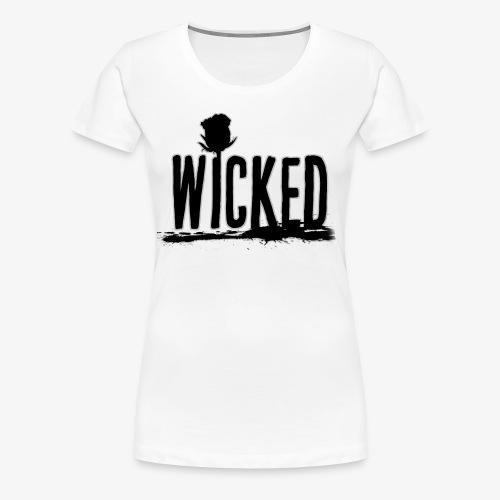 Wicked Rose - Women's Premium T-Shirt