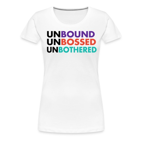 She is UnBound - Women's Premium T-Shirt