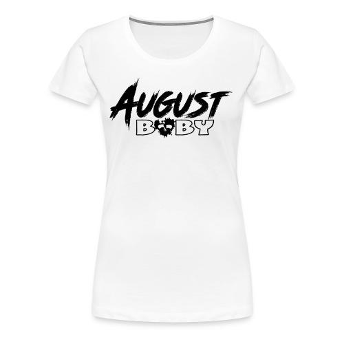 August Baby - Women's Premium T-Shirt