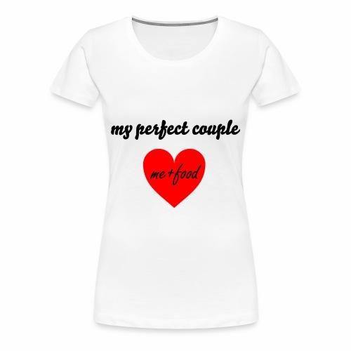 My perfect couple. - Women's Premium T-Shirt