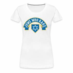 Jews Who Rake - Jew Crew - Women's Premium T-Shirt