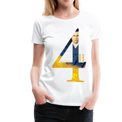 4 ESTRELLA II - Women's Premium T-Shirt