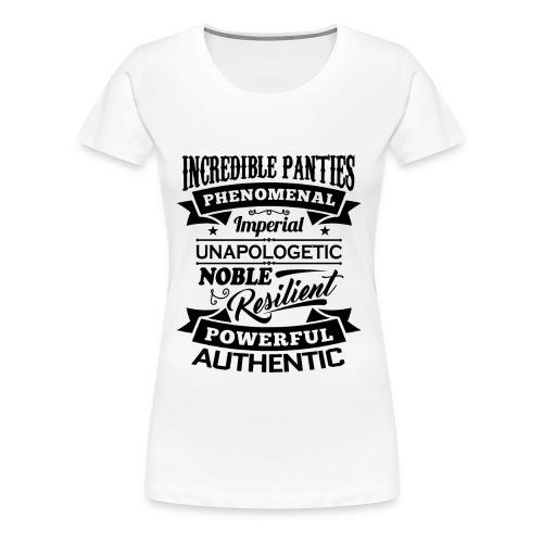 Incredible Panties Signature - Women's Premium T-Shirt