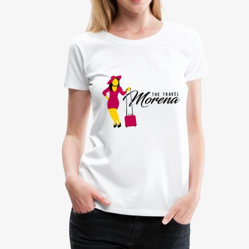 The Travel Morena - Women's Premium T-Shirt
