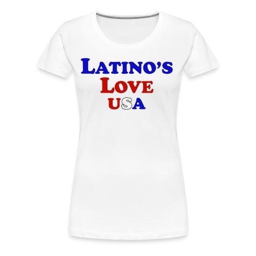 Latino's Love T Shirt - Women's Premium T-Shirt