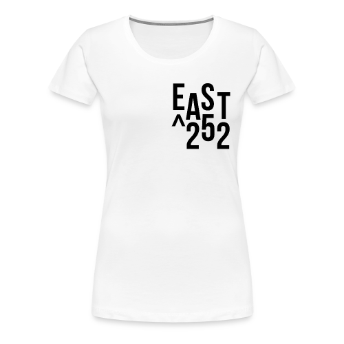 EAST252up - Women's Premium T-Shirt