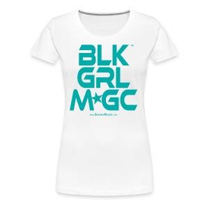 BLACK GIRL MAGIC ★★★ (TURQUOISE TEXT) - Women's Premium T-Shirt