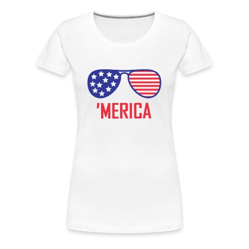 4th of July Shirt merica glasses - Women's Premium T-Shirt
