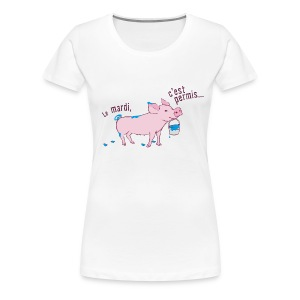 On tuesday everything is allowed - Women's Premium T-Shirt