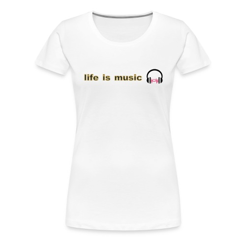 life is music design - Women's Premium T-Shirt