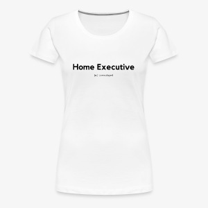 Home Executive Definition (Black) - Women's Premium T-Shirt
