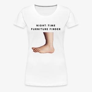 Night-Time Furniture Finder - Women's Premium T-Shirt