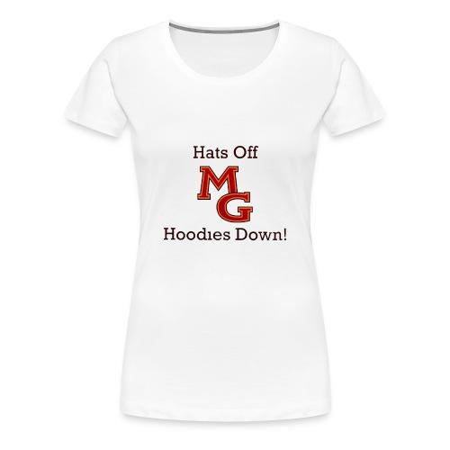 Maple Grove Hats Off Hoodies Down! - Women's Premium T-Shirt