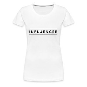 INFLUENCER - Women's Premium T-Shirt