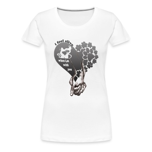 i feel alive when i,m with you - Women's Premium T-Shirt